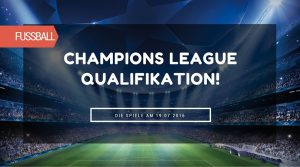 champions-league-qualifikation-19072016-tipps