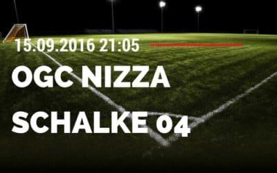 OGC Nizza vs Schalke 04 15.09.2016 Tipp und Quoten