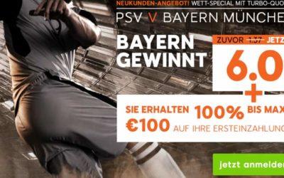 PSV gegen Bayern München Spezialquote auf Bayern-Sieg!
