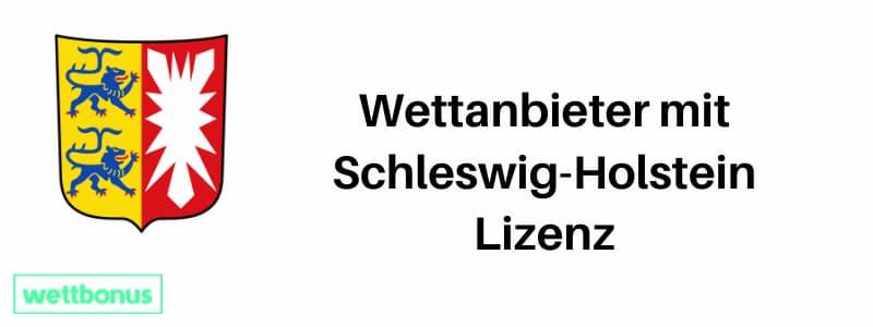 Wettanbieter mit Schleswig-Holstein Lizenz