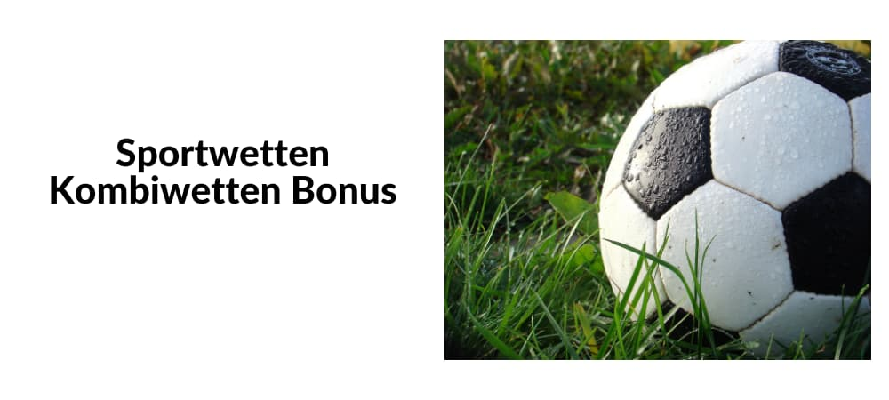 Kombiwetten Bonus