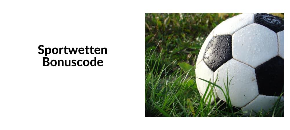 Sportwetten Bonuscode