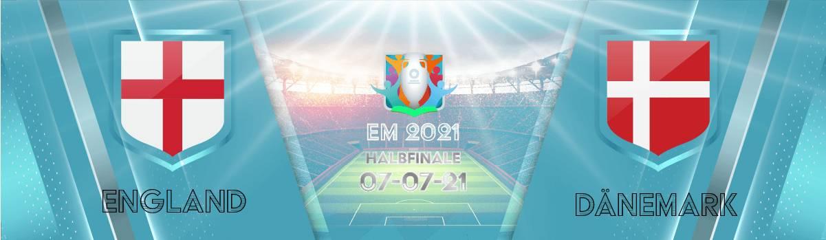 England - Dänemark Quoten | EM 2021 Halbfinale